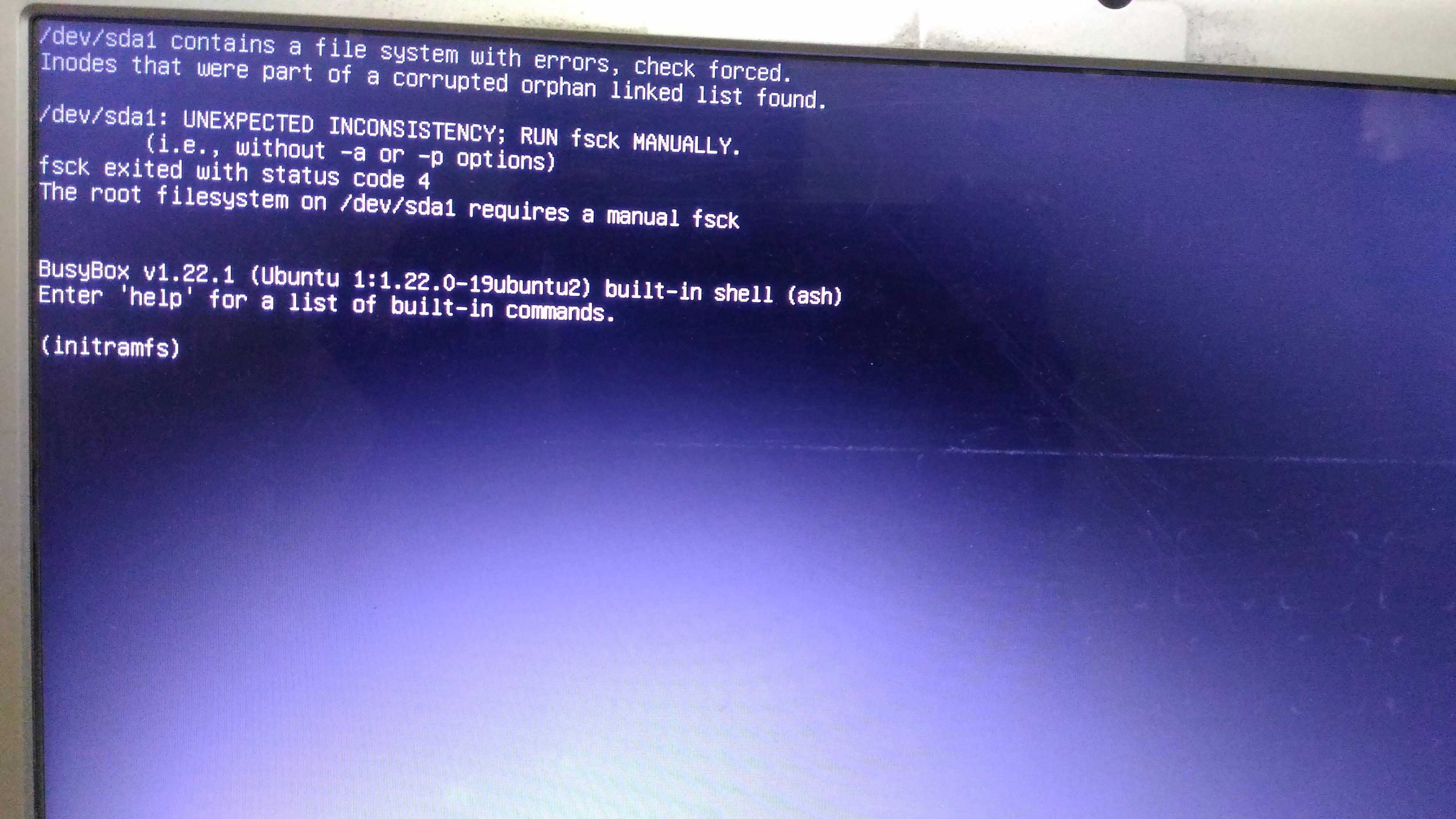 The root filesystem on requires a manual fsck